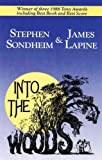 img - for Libretto/Vocal Book - Into The Woods - Music & Lyrics by Stephen Sondheim, Book by James Lapine - Originally Directed on Broadway by James Lapine book / textbook / text book