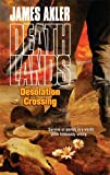 James Axler Desolation Crossing (Deathlands)