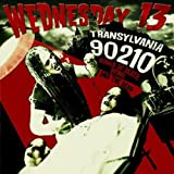 Wednesday 13 Transylvania 90210 - Songs of Death, Dying and The Dead