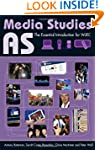 AS Media Studies: The Essential Intro...