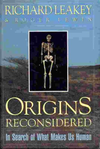 Origins Reconsidered: In Search of What Makes Us Human, Leakey,Richard/Lewin,Roger
