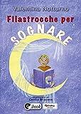 Filastrocche per sognare (Collana ebook Vol. 36)