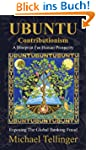 UBUNTU Contributionism - A Blueprint...