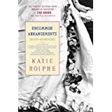 Uncommon Arrangements: Seven Marriages ~ Katie Roiphe