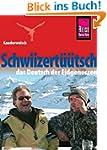 Reise Know-How Kauderwelsch Schwiizer...