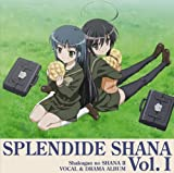 SPLENDIDE SHANAII Vol.I