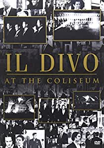 Share facebook twitter pinterest buy new 10 99 qty - Il divo at the coliseum ...