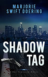 Shadow Tag: A Ray Schiller Novel by Marjorie Doering ebook deal