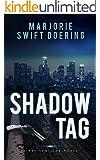 Shadow Tag: A Ray Schiller Novel (The Ray Schiller Series Book 2) (English Edition)