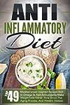 Anti Inflammatory Diet: Top 49 Medite...