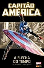 Capitão América. A Flecha do Tempo