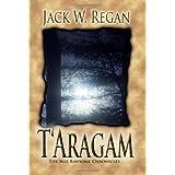 T'Aragam (The Max Ransome Chronicles) ~ Jack W. Regan