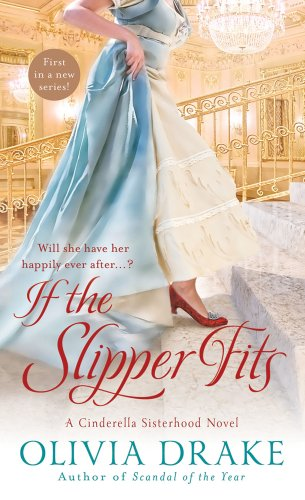 If the Slipper Fits, Olivia Drake