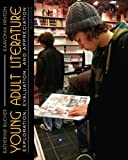 img - for Young Adult Literature: Exploration, Evaluation and Appreciation (2nd Edition) book / textbook / text book