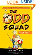 The Odd Squad, Bully Bait