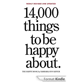 14,000 Things to Be Happy About.: Newly Revised and Updated (English Edition)