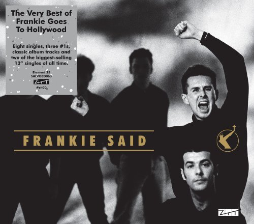 Frankie Goes To Hollywood - Frankie Said (The Very Best Of) - Zortam Music
