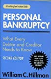 img - for Personal Bankruptcy: What Every Debtor and Creditor Needs to Know (A Practising Law Institute Guide) book / textbook / text book