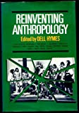 img - for Reinventing Anthropology (Pantheon antitextbooks) book / textbook / text book