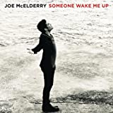 Someone Wake Me Upby Joe McElderry