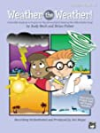 Weather the Weather!: A Scientific So...