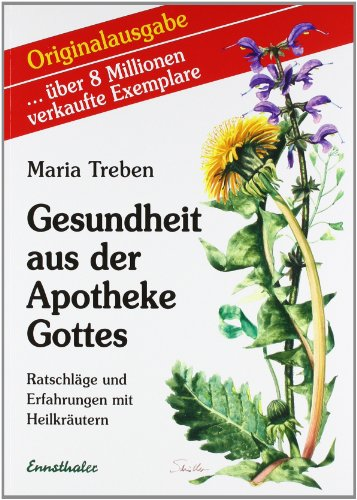 Gesundheit Aus Der Apotheke Gottes PDF