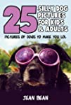 25 Silly Dog Pictures for Kids & Adul...