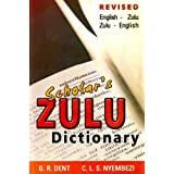 Scholar's Zulu Dictionary: English-Zulu and Zulu-Englishby C.L.S. Nyembezi