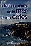 Dictionnaire de la mer et des côtes