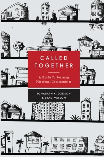 Called Together: A Guide to Forming Missional Communities PDF