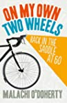 On My Own Two Wheels: Back in the Sad...