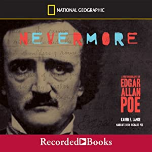 Nevermore: A Photobiography of Edgar Alan Poe | [Karen Lange]