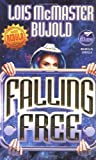 Falling Free (Nebula Award Stories) (067157812X) by Lois McMaster Bujold