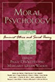 img - for Moral Psychology: Feminist Ethics and Social Theory (Feminist Constructions) book / textbook / text book