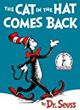 The Cat in the Hat Comes Back (Beginner books, B-2 ) (0394800028) by Dr. Seuss