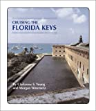 img - for Cruising the Florida Keys by Young, Claiborne S., Stinemetz, Morgan (2002) Paperback book / textbook / text book