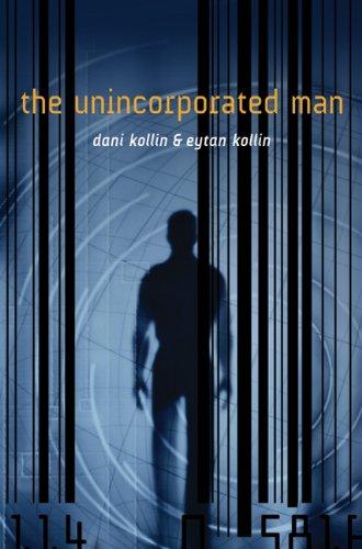 The Unincorporated Man, Dani Kollin, Eytan Kollin