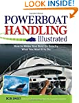 Powerboat Handling Illustrated: How t...