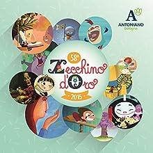 Zecchino D'Oro 58^ Edizione (2015) [1 CD + 1 DVD]