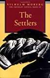 Settlers: The Emigrant Novels Book 3 (0873513215) by Moberg, Vilhelm