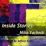 Inside Stories | Mike Yachnik