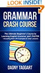 Grammar: Crash Course - The Ultimate...