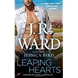 "Leaping Heartsvon ""J.R. Ward"""