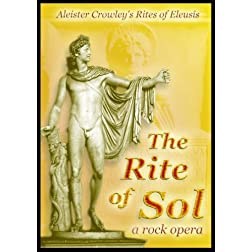 Aleister Crowley's The Rite of Sol, a rock opera