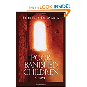 Poor Banished Children: A Novel Fiorella de Maria