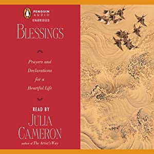 Blessings | [Julia Cameron]