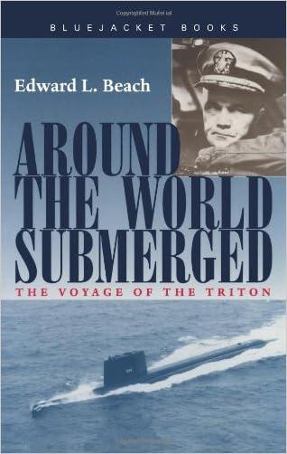 Around the World Submerged: The Voyage of the Triton (Bluejacket Books)