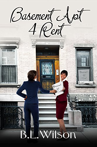 Book: Basement Apt 4 Rent - But love is forever (Summer Reads Book 1) by B.L. Wilson