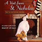 A Visit from St. Nicholas: 'Twas the Night Before Christmas | [Clement Moore]