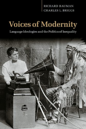 Voices of Modernity: Language Ideologies and the Politics...